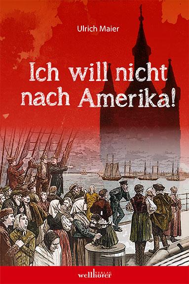 Ich will nicht nach Amerika!