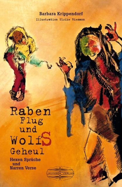 Raben Flug und Wolfs Geheul