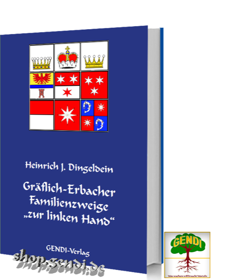 """Gräflich-Erbacher Familienzweige \""""zur linken Hand\"""""""